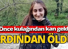 Genç kızın ani ölümü yakınlarını yasa boğdu