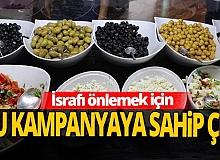 'Gıdanı Koru Sofrana Sahip Çık' kampanyası bugün başladı