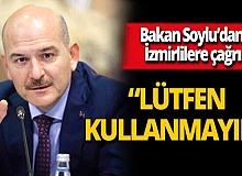 """İçişleri Bakanı Süleyman Soylu: """"Lütfen araçlarınızı kullanmayınız"""""""