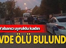 İstanbul'da yabancı uyruklu kadın öldürüldü