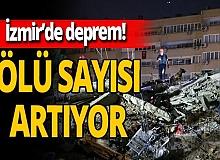 İzmir'de deprem! Can kaybı artıyor