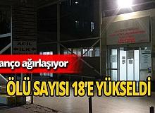 İzmir'de ölenlerin sayısı 18'e yükseldi