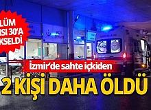 İzmir'de sahte içkiden ölenlerin sayısında artış