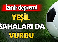 İzmir'de oynanacak olan futbol müsabakaları ertelendi