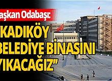 Kadıköy Belediye binası yıkılıyor!