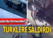 Kanada'da Ermeniler Türklere saldırdı