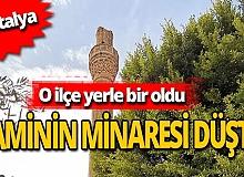 Antalya Kumluca'da kuvvetli fırtına caminin minaresini devirdi!
