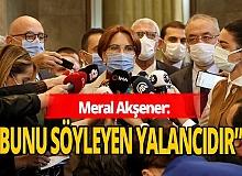 Meral Akşener'den 'FETÖ' iddiasına cevap geldi