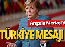 Merkel'den mesaj var!