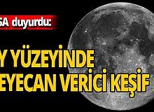 NASA duyurdu! Ay yüzeyinde heyecanlandıran keşif