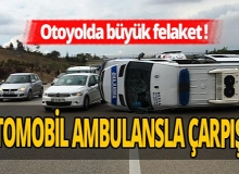 Feci kaza! Otomobilin çarptığı ambulans takla attı