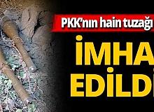 PKK'nın hain tuzağı imha edildi