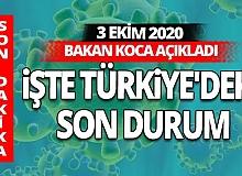 SON DAKİKA: 3 Ekim 2020 koronavirüs tablosu