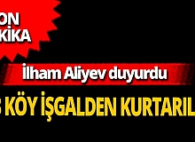 """SON DAKİKA! Azerbaycan Cumhurbaşkanı İlham Aliyev duyurdu: """"13 köy işgalden kurtarıldı"""""""