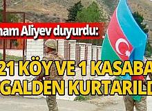 Son dakika! İlham Aliyev duyurdu: 'Azerbaycan ordusu 21 köy ve 1 kasabayı işgalden kurtardı'
