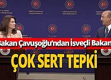 SON DAKİKA! Bakan Çavuşoğlu'ndan İsveçli Bakan'a sert tepki