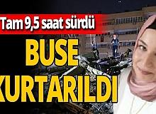 SON DAKİKA! Buse enkazdan kurtarıldı