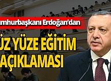 """Son dakika... Cumhurbaşkanı Erdoğan: """"Yüz yüze eğitimi başlatmayı hedefliyorum"""""""