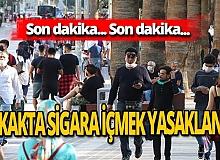 Son dakika! Denizli'de sokakta sigara içmek yasaklandı!