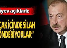 """Son dakika! İlham Aliyev: """"Ermeni zenginler uçak aldı silah gönderiyor"""""""