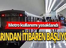 Son dakika! Metro yasaklanıyor! Azerbaycan duyurdu!