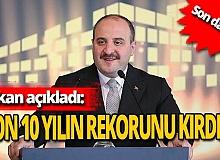 Son dakika! Mustafa Varank açıkladı! Son 10 yılın rekoru kırıldı!