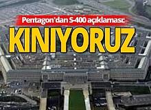 Son dakika! Pentagon'dan S-400 açıklaması!