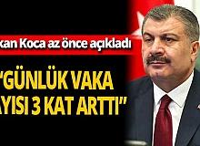 """SON DAKİKA! Sağlık Bakanı Fahrettin Koca: """"Günlük vaka sayısı yaklaşık 3 kat artmıştır"""""""