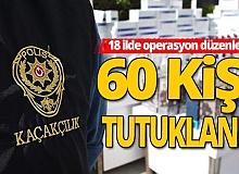 Türkiye'de 9 günde 227 şüpheli yakalandı