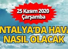 25 Kasım 2020 Çarşamba Antalya hava durumu