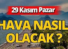 29 Kasım 2020 Pazar Antalya hava durumu