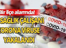 50 sağlık çalışanı korona virüse yakalandı