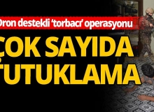 Adana'da dron destekli operasyon