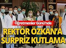 Akdeniz Üniversitesi Rektörü Özlenen Özkan'a sürpriz Öğretmenler Günü kutlaması
