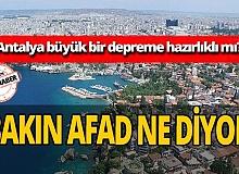 Antalya büyük bir depreme hazırlıklı mı?