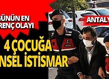 Antalya'da 4 çocuk amcaları tarafından cinsel istismara uğradı!