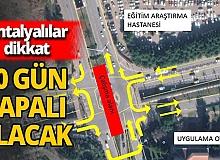 Antalya'da Falez Kavşağı 20 gün boyunca trafiğe kapatılıyor