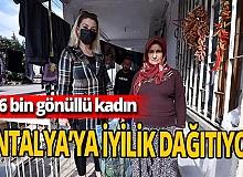 Antalya'da 'İyilik Meleği' 16 bin gönüllüye ulaştı