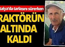Antalya'da traktör kazası!