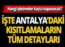 Antalya İl Hıfzıssıhha Kurulu açıkladı! İşte koronavirüs kısıtlamalarının detayları...