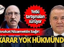 """Antalya Son Dakika Haber... Avukat Nizamettin Sağır: """"Başkan Böcek hastaneden yetki kullanamaz"""""""