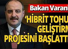 Bakan Varank: Milli Hibrit Tohum Geliştirme Projesi'ni başlattık