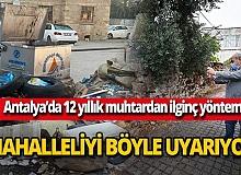 Balbey'in 12 yıllık muhtarı Abdullah Uyaroğlu mahalleliyi sosyal medya aracılığıyla uyarıyor