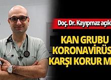 """Bilim Kurulu Üyesi Doç. Dr. Afşin Emre Kayıpmaz: """"Kan grubunun koronavirüsten koruyucu bir yönü yoktur"""""""