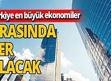 Bloomberg ekonomistlerinden dikkat çeken analiz: 'Türkiye, 2050 yılında en büyük ekonomiler arasında 10. sırada yer alabilir'