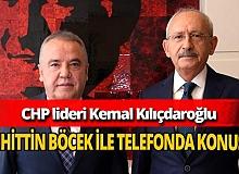 CHP lideri Kemal Kılıçdaroğlu Başkan Muhittin Böcek ile telefonda görüştü