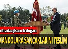 Cumhurbaşkanı Erdoğan Sancak teslim törenine katıldı