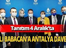DEVA Partisi İl Başkanı Süleyman Akıncı Ali Babacan'ı Antalya'ya davet etti
