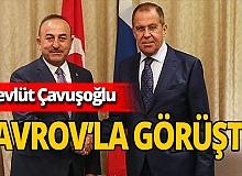 Dışişleri Bakanı Mevlüt Çavuşoğlu Sergey Lavrov'la görüştü