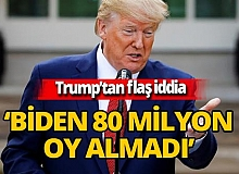 Donald Trump'tan flaş iddia: ' Joe Biden 80 milyon oy almadı buna inanmıyorum'